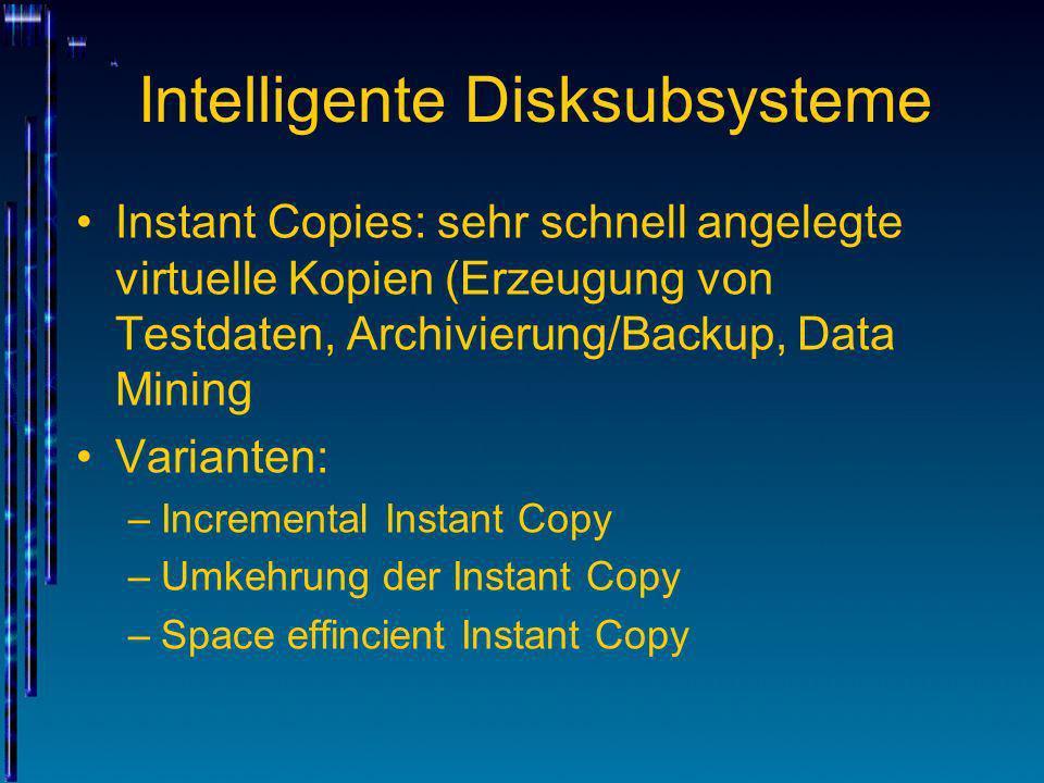 Intelligente Disksubsysteme