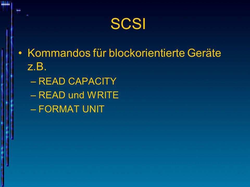 SCSI Kommandos für blockorientierte Geräte z.B. READ CAPACITY