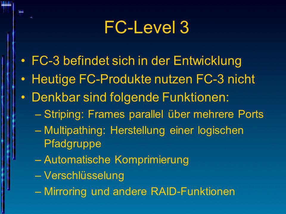 FC-Level 3 FC-3 befindet sich in der Entwicklung