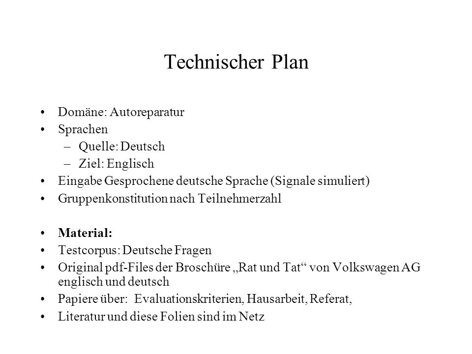 Technischer Plan Domäne: Autoreparatur Sprachen Quelle: Deutsch