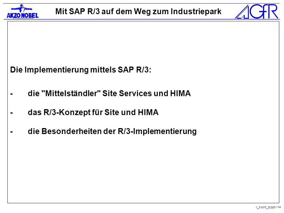 Die Implementierung mittels SAP R/3: