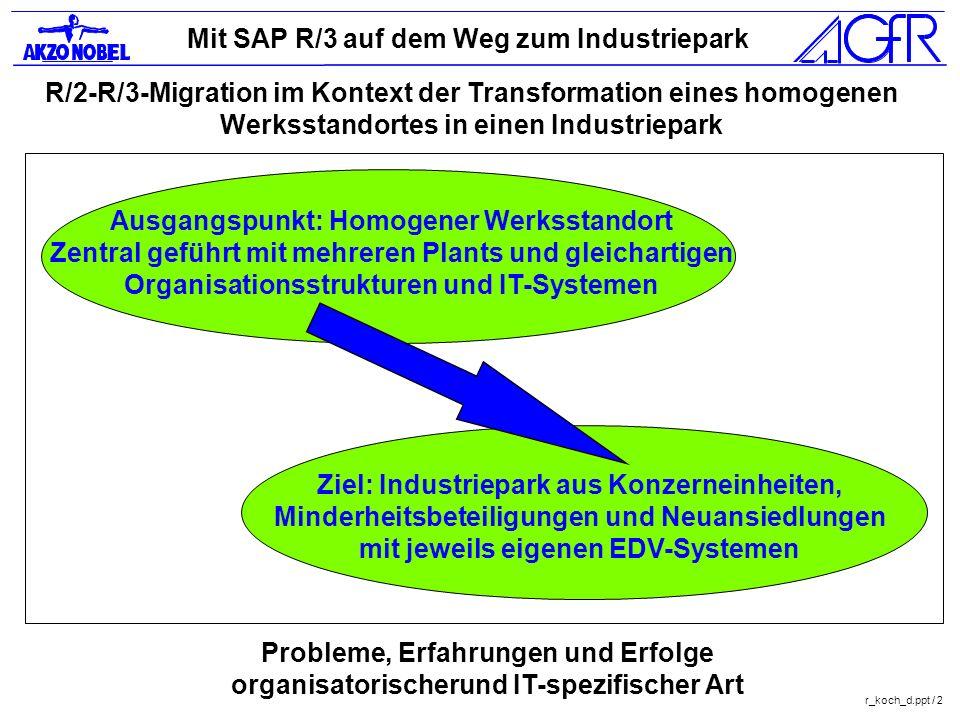 R/2-R/3-Migration im Kontext der Transformation eines homogenen Werksstandortes in einen Industriepark