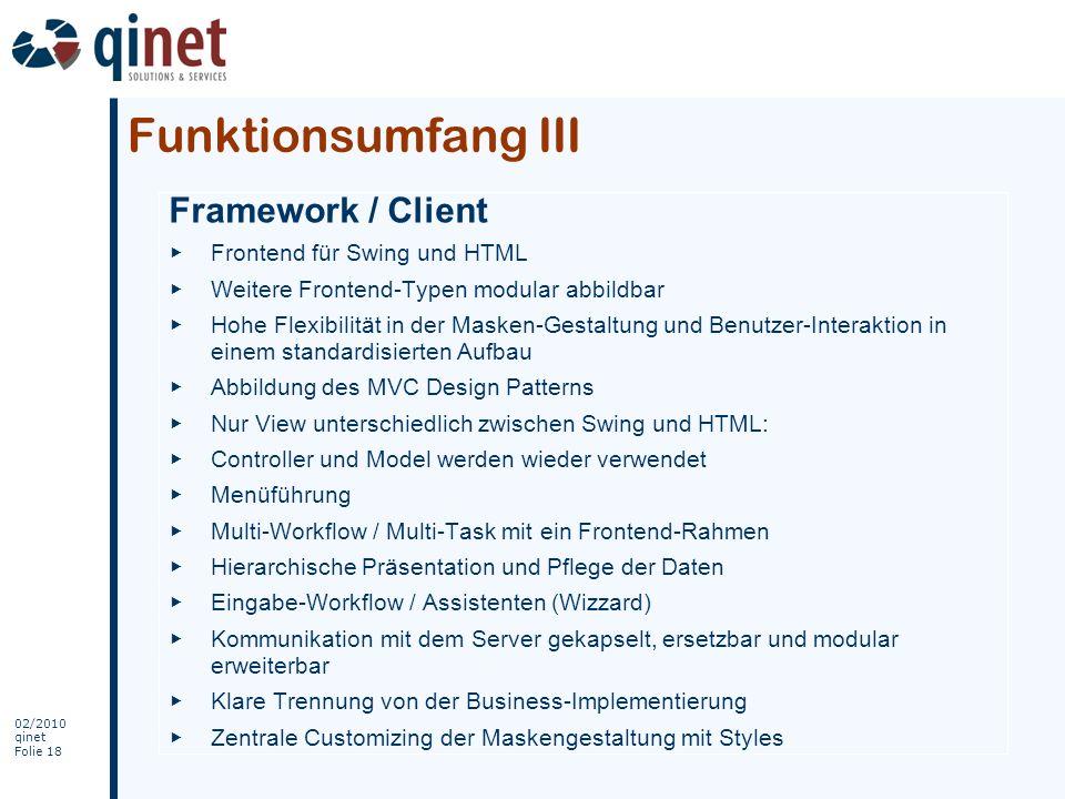 Funktionsumfang III Framework / Client Frontend für Swing und HTML