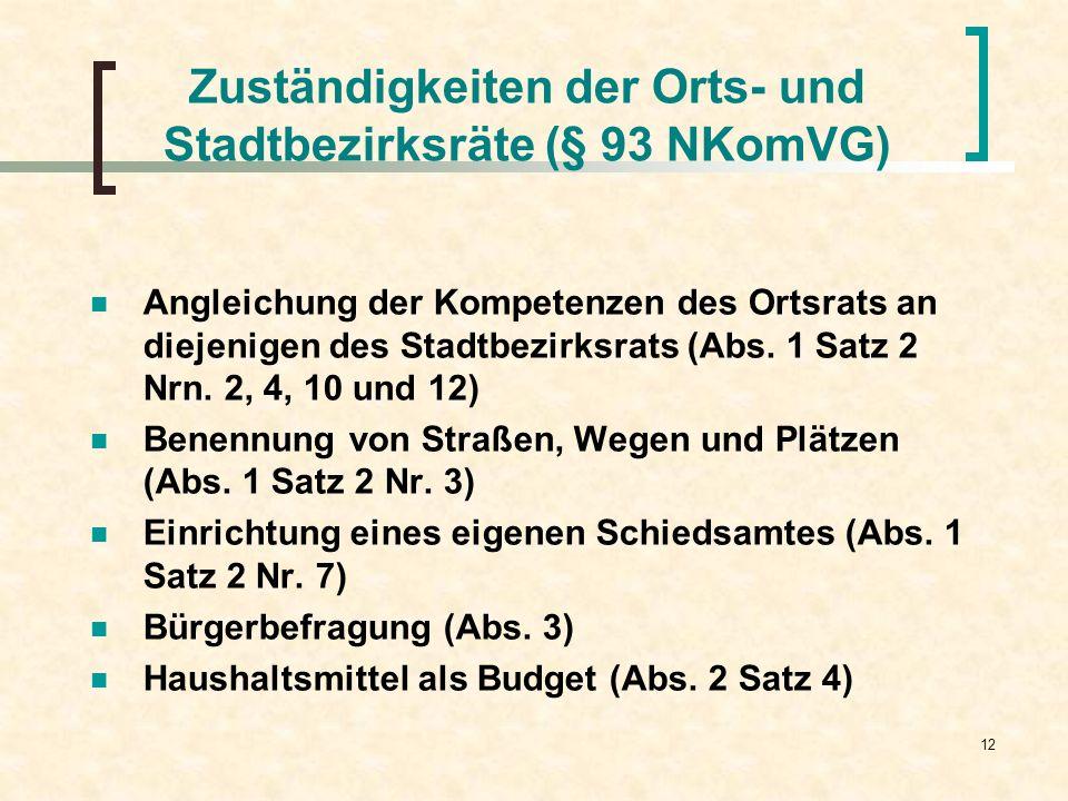 Zuständigkeiten der Orts- und Stadtbezirksräte (§ 93 NKomVG)