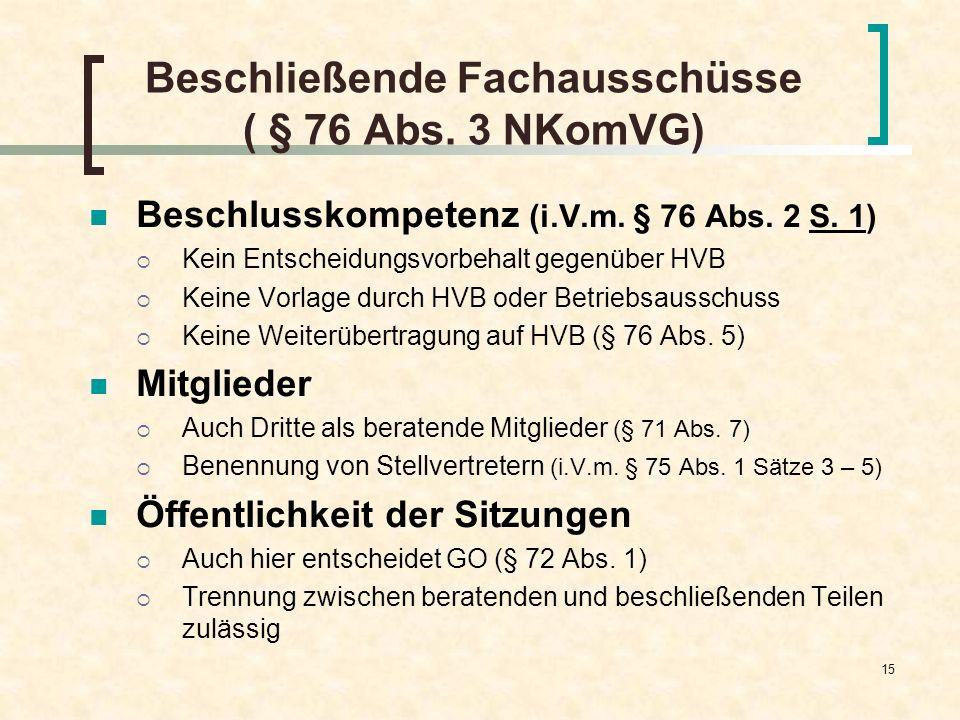 Beschließende Fachausschüsse ( § 76 Abs. 3 NKomVG)