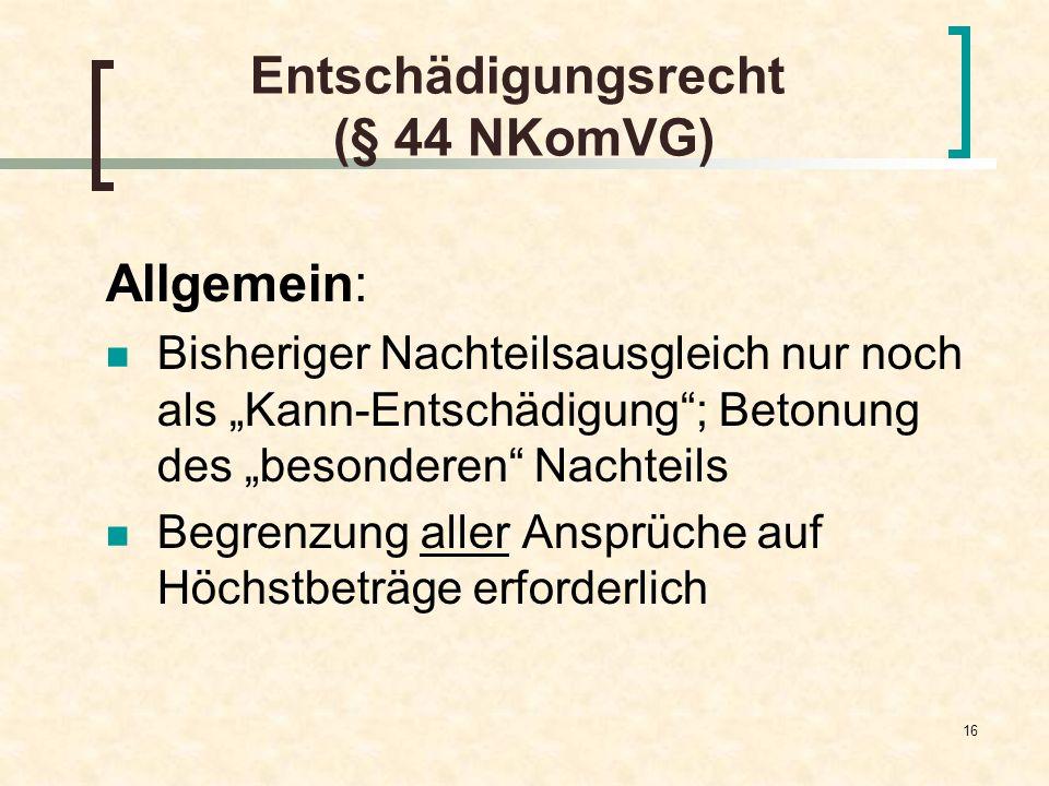 Entschädigungsrecht (§ 44 NKomVG)