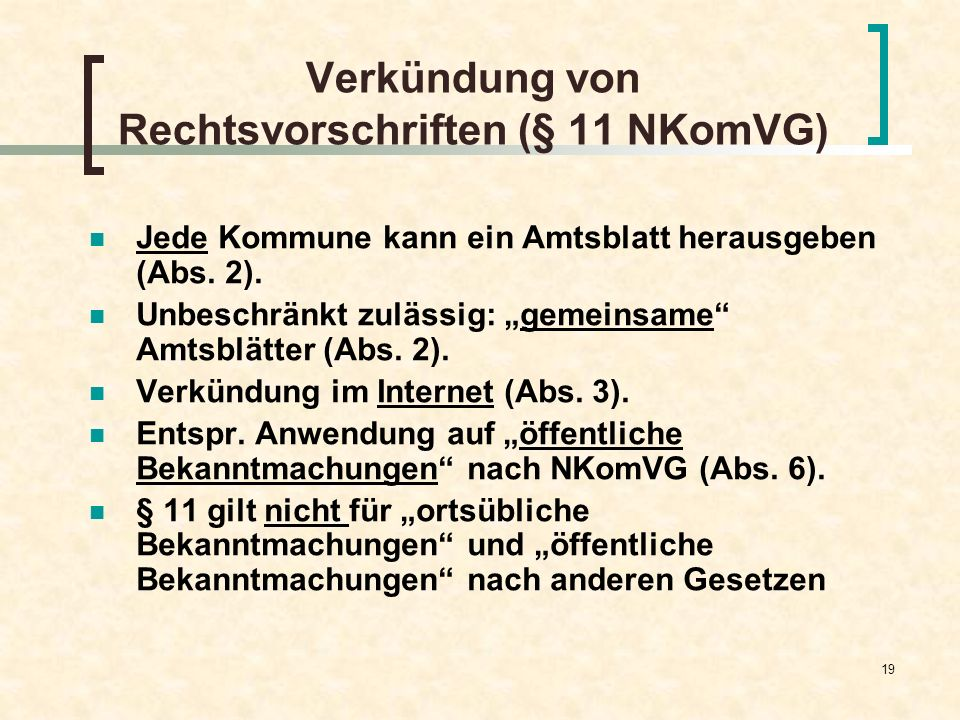 Verkündung von Rechtsvorschriften (§ 11 NKomVG)