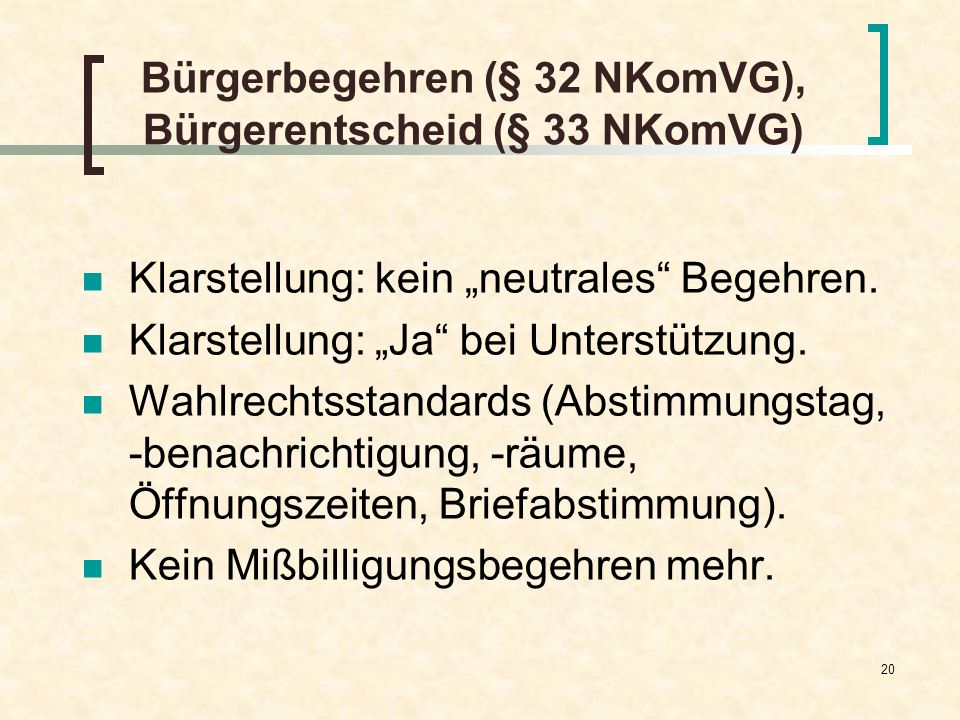 Bürgerbegehren (§ 32 NKomVG), Bürgerentscheid (§ 33 NKomVG)