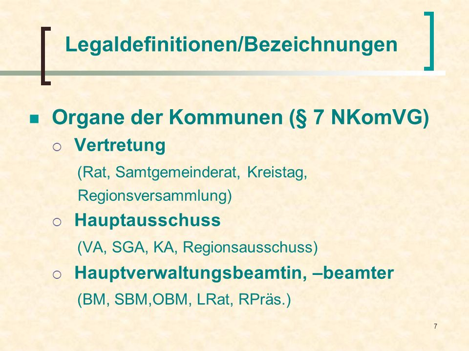 Legaldefinitionen/Bezeichnungen