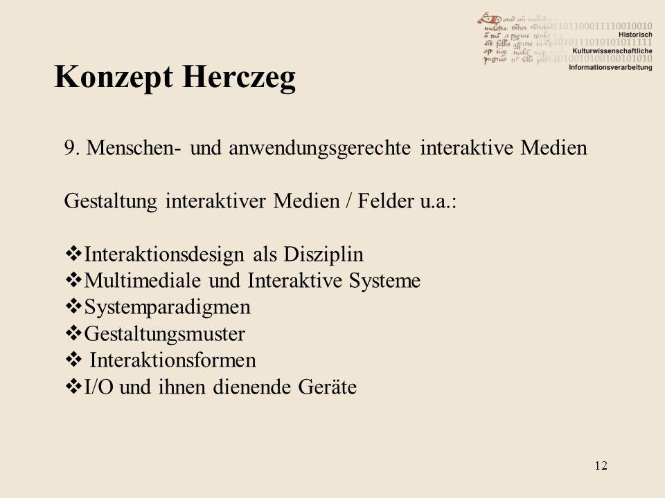 Konzept Herczeg 9. Menschen- und anwendungsgerechte interaktive Medien