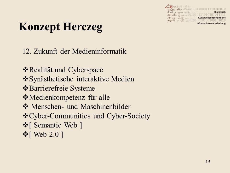 Konzept Herczeg 12. Zukunft der Medieninformatik