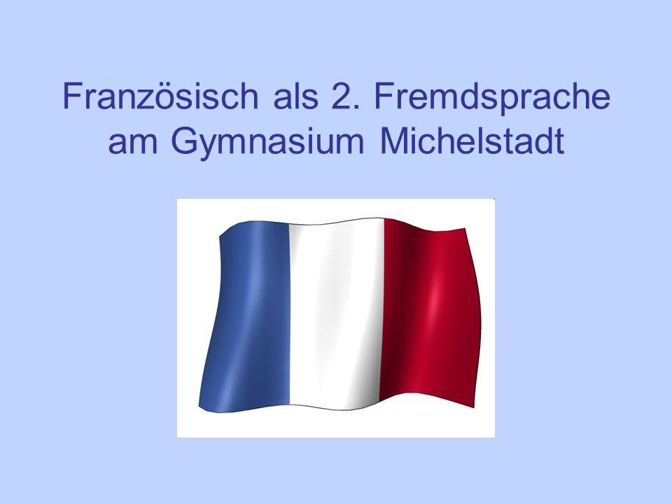 Französisch als 2. Fremdsprache am Gymnasium Michelstadt