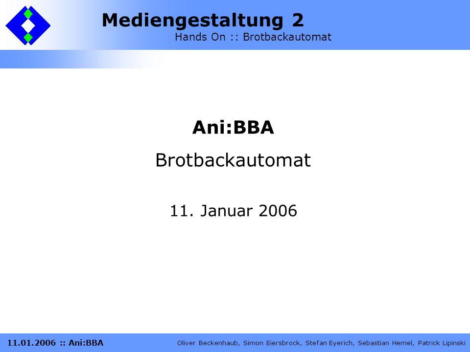 Ani:BBA Brotbackautomat 11. Januar 2006