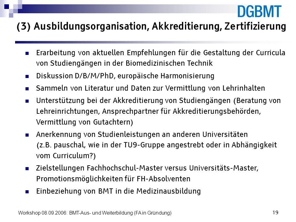 (3) Ausbildungsorganisation, Akkreditierung, Zertifizierung