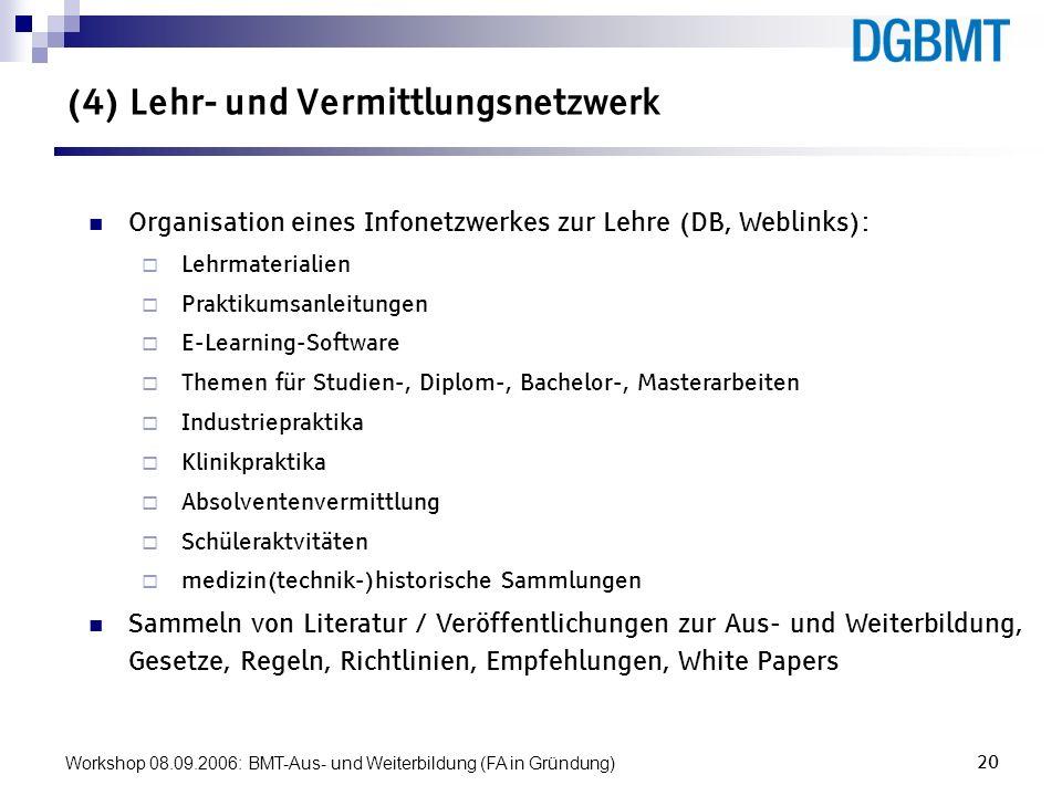 (4) Lehr- und Vermittlungsnetzwerk