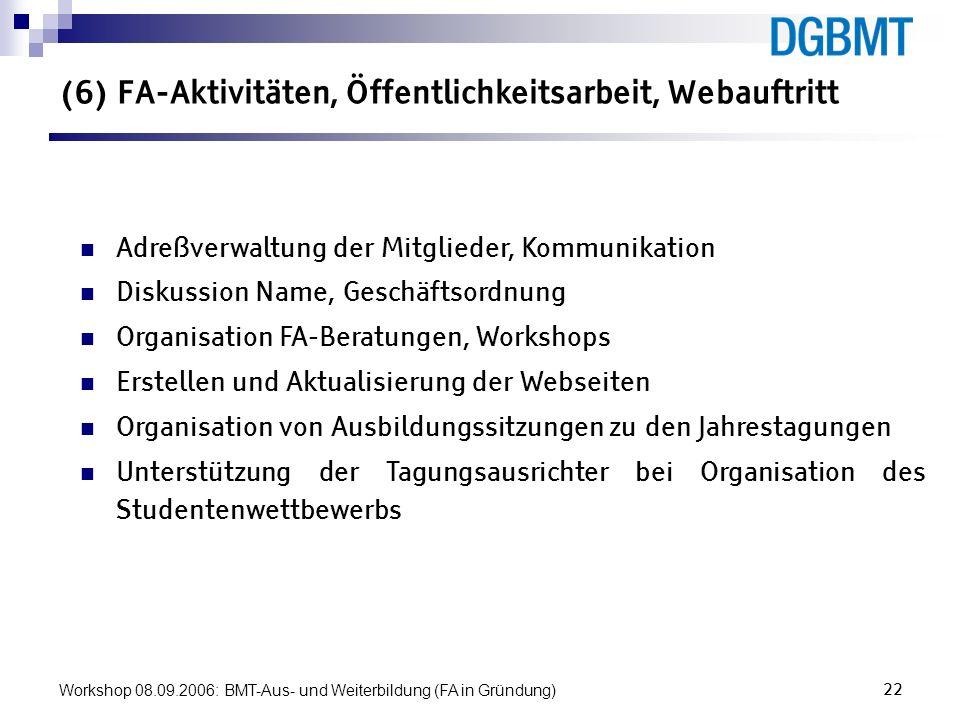(6) FA-Aktivitäten, Öffentlichkeitsarbeit, Webauftritt