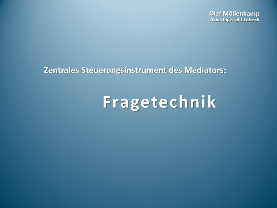 Zentrales Steuerungsinstrument des Mediators: