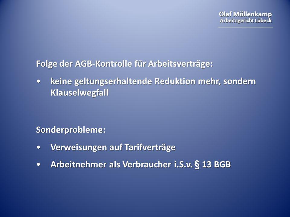 Folge der AGB-Kontrolle für Arbeitsverträge:
