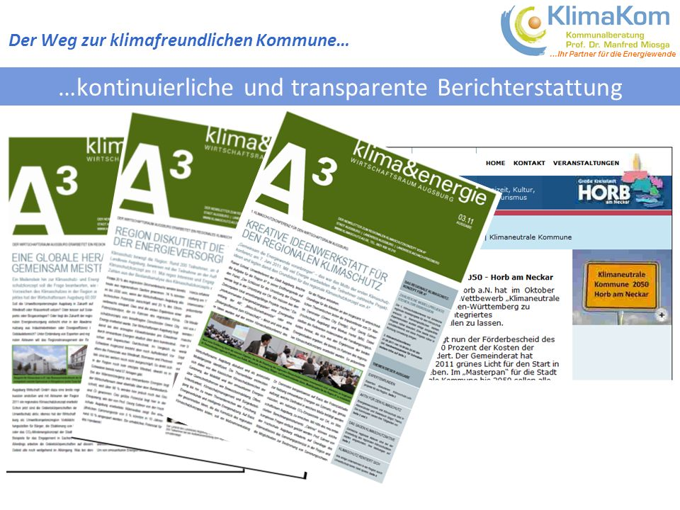 …kontinuierliche und transparente Berichterstattung