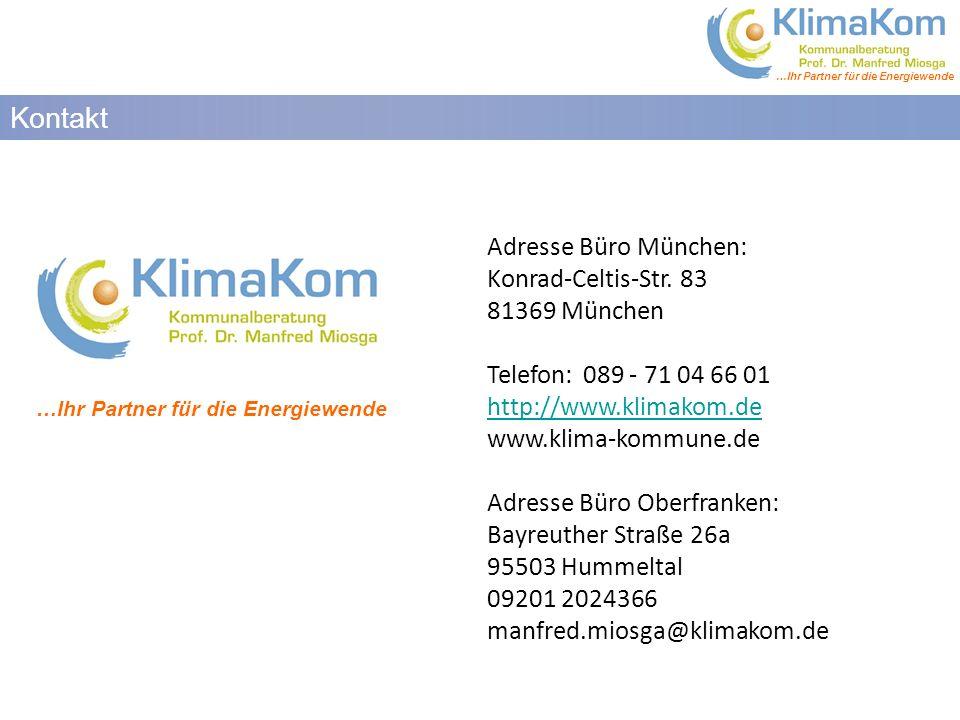 Kontakt Adresse Büro München: Konrad-Celtis-Str. 83 81369 München