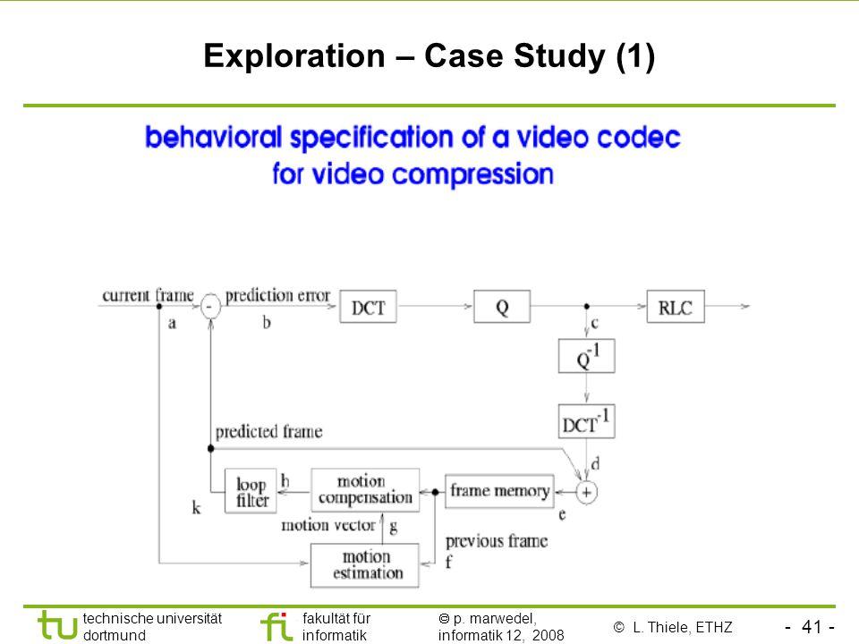 Exploration – Case Study (1)