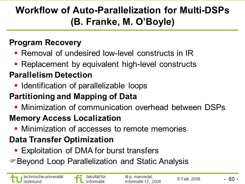 Workflow of Auto-Parallelization for Multi-DSPs (B. Franke, M. O'Boyle)