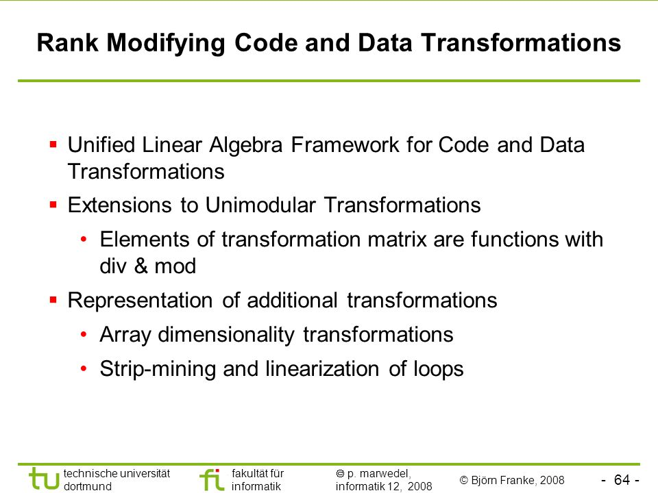 Rank Modifying Code and Data Transformations