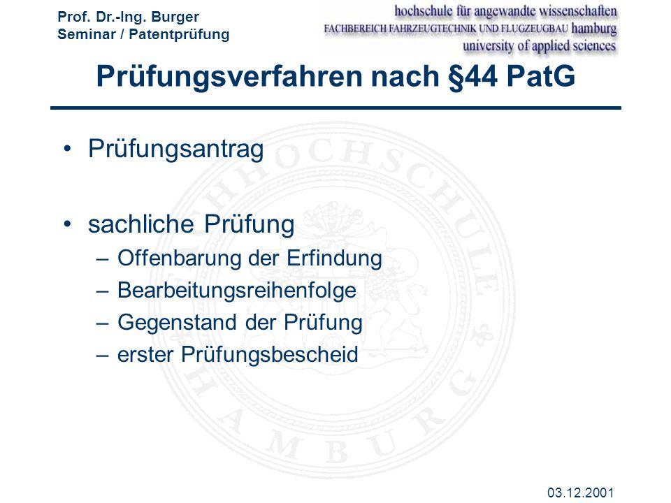 Prüfungsverfahren nach §44 PatG