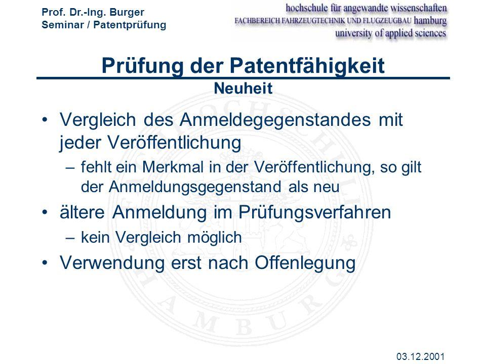 Prüfung der Patentfähigkeit Neuheit