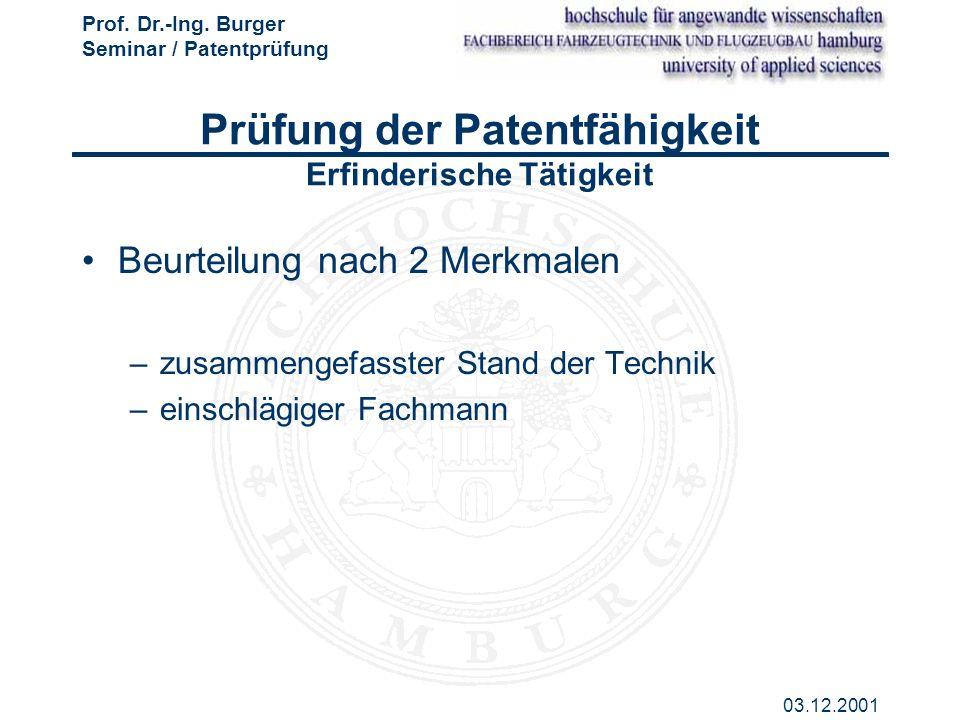 Prüfung der Patentfähigkeit Erfinderische Tätigkeit