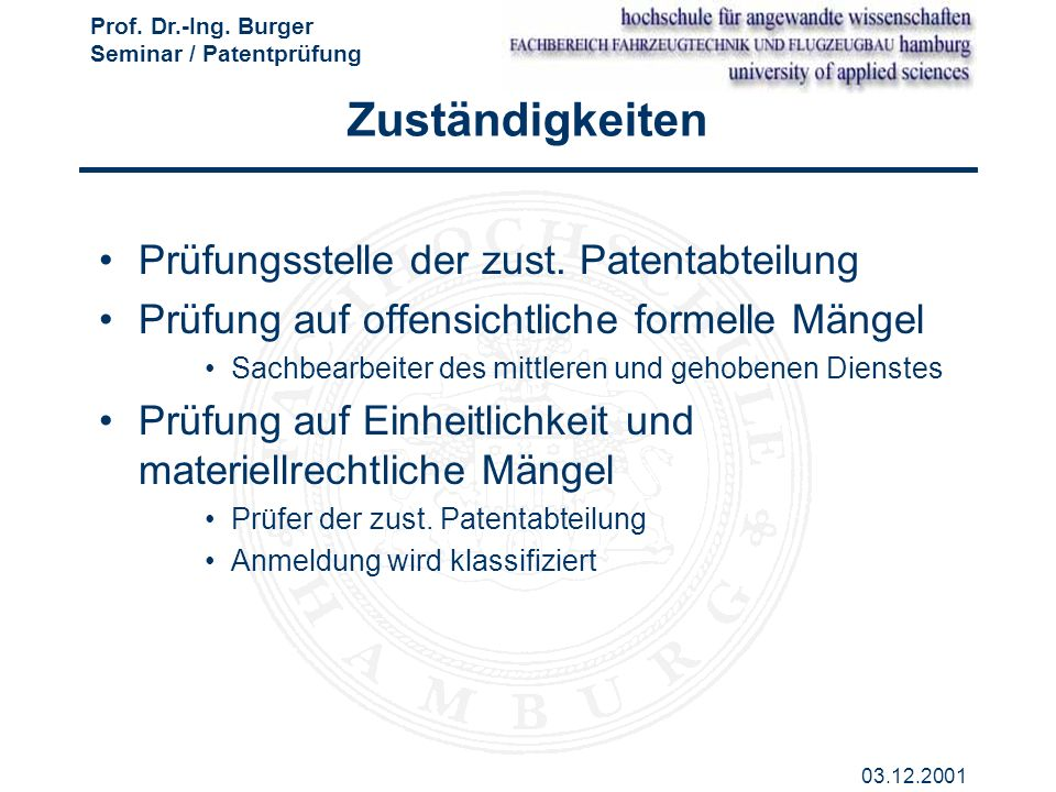 Zuständigkeiten Prüfungsstelle der zust. Patentabteilung