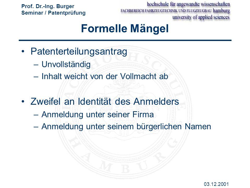 Formelle Mängel Patenterteilungsantrag
