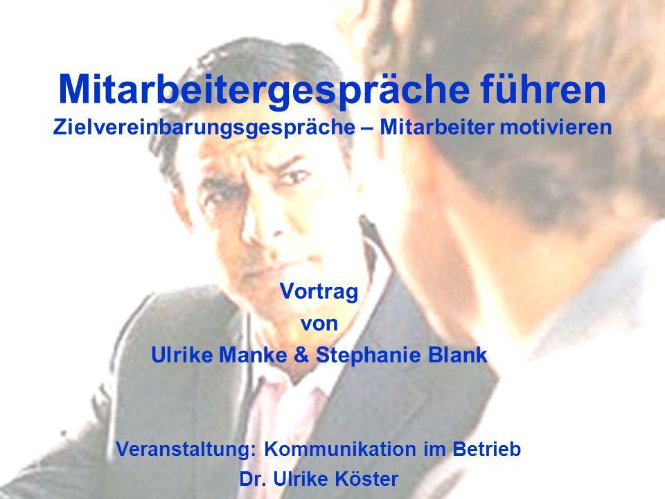 Ulrike Manke & Stephanie Blank Veranstaltung: Kommunikation im Betrieb
