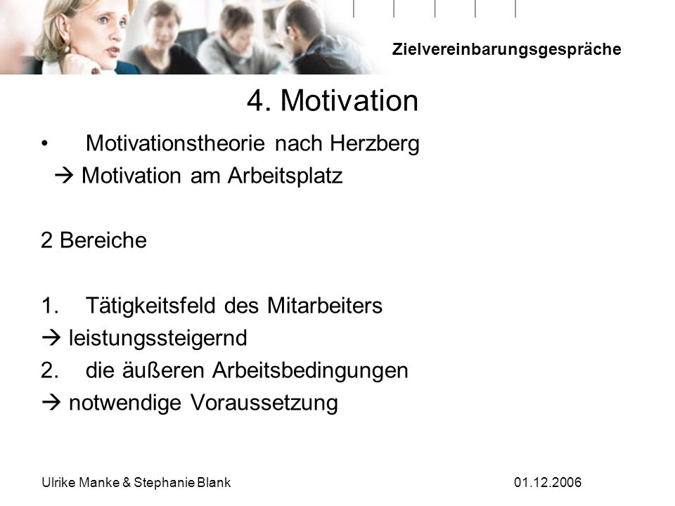 4. Motivation Motivationstheorie nach Herzberg