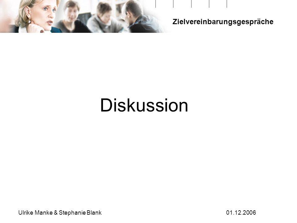 Diskussion Ulrike Manke & Stephanie Blank 01.12.2006