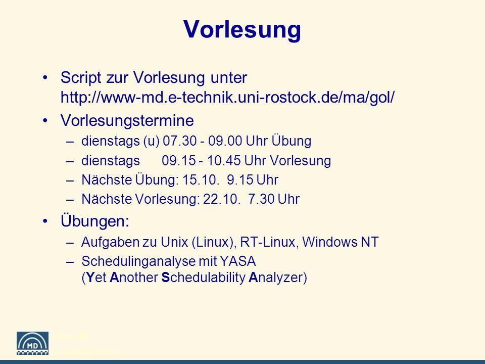 Vorlesung Script zur Vorlesung unter http://www-md.e-technik.uni-rostock.de/ma/gol/ Vorlesungstermine.
