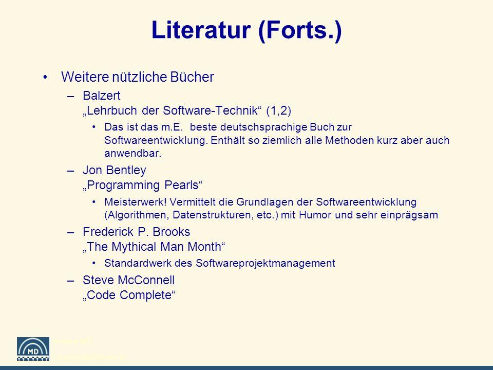 Literatur (Forts.) Weitere nützliche Bücher