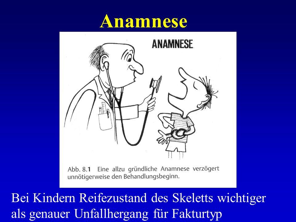 Anamnese Bei Kindern Reifezustand des Skeletts wichtiger
