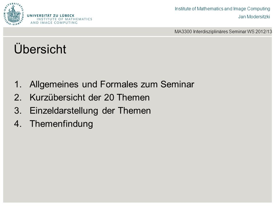 Übersicht Allgemeines und Formales zum Seminar