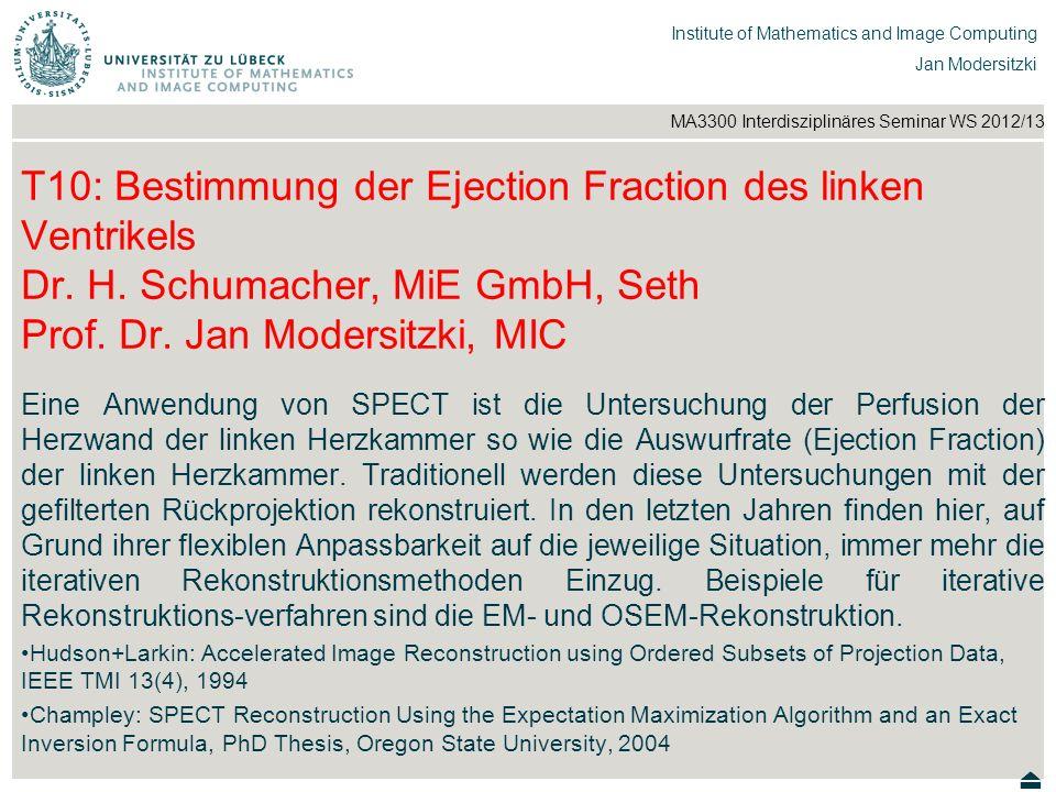 T10: Bestimmung der Ejection Fraction des linken Ventrikels Dr. H