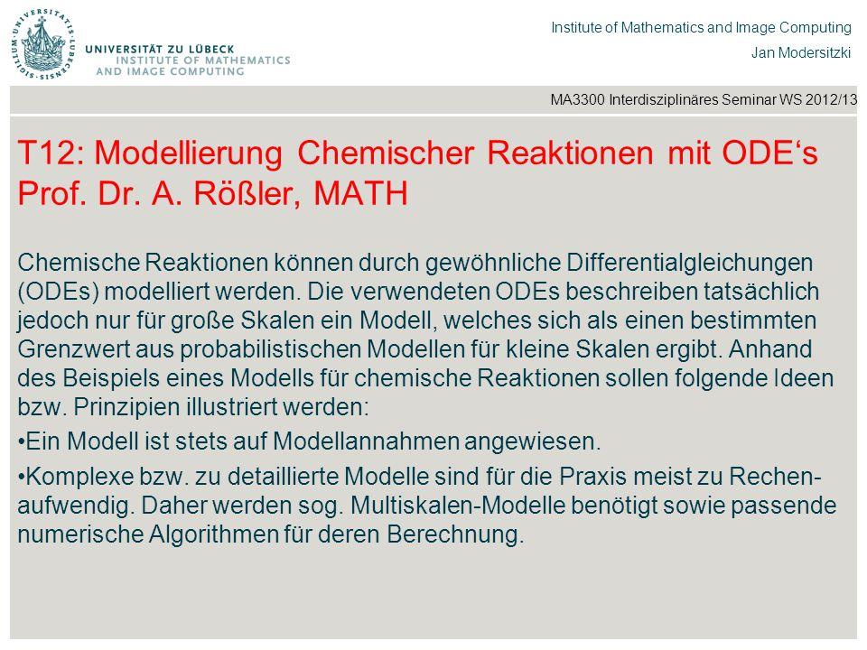 T12: Modellierung Chemischer Reaktionen mit ODE's Prof. Dr. A