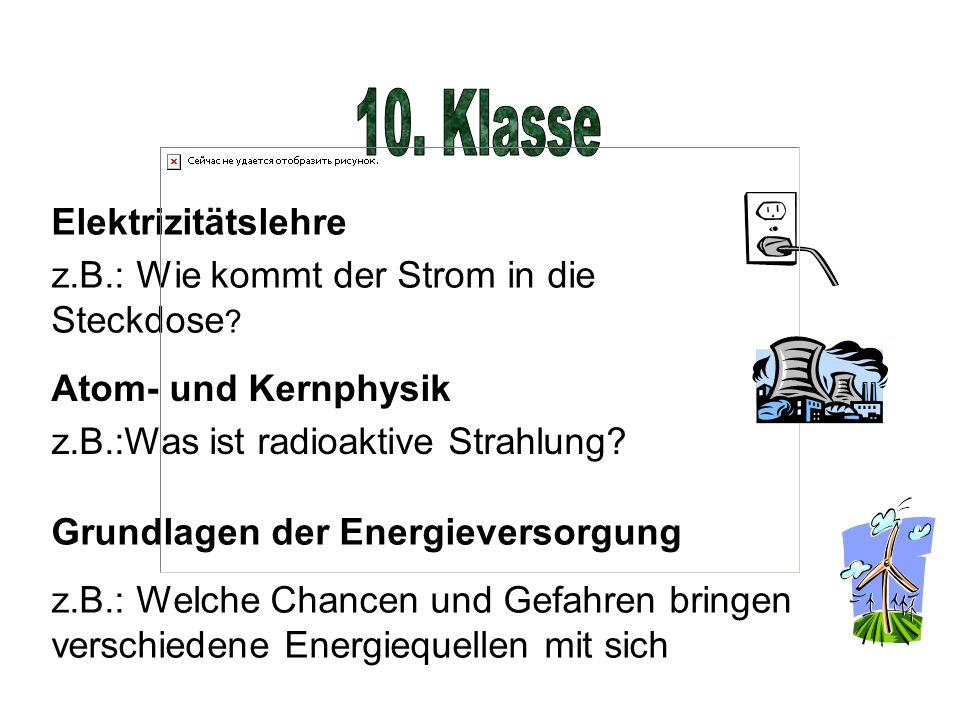 10. Klasse Elektrizitätslehre