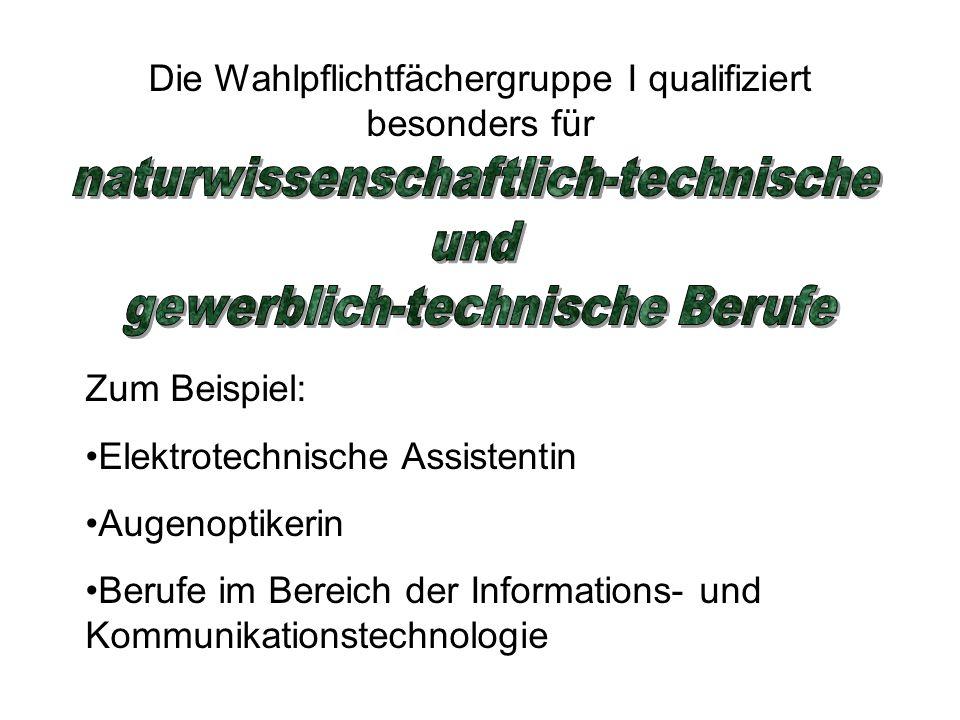 naturwissenschaftlich-technische und gewerblich-technische Berufe