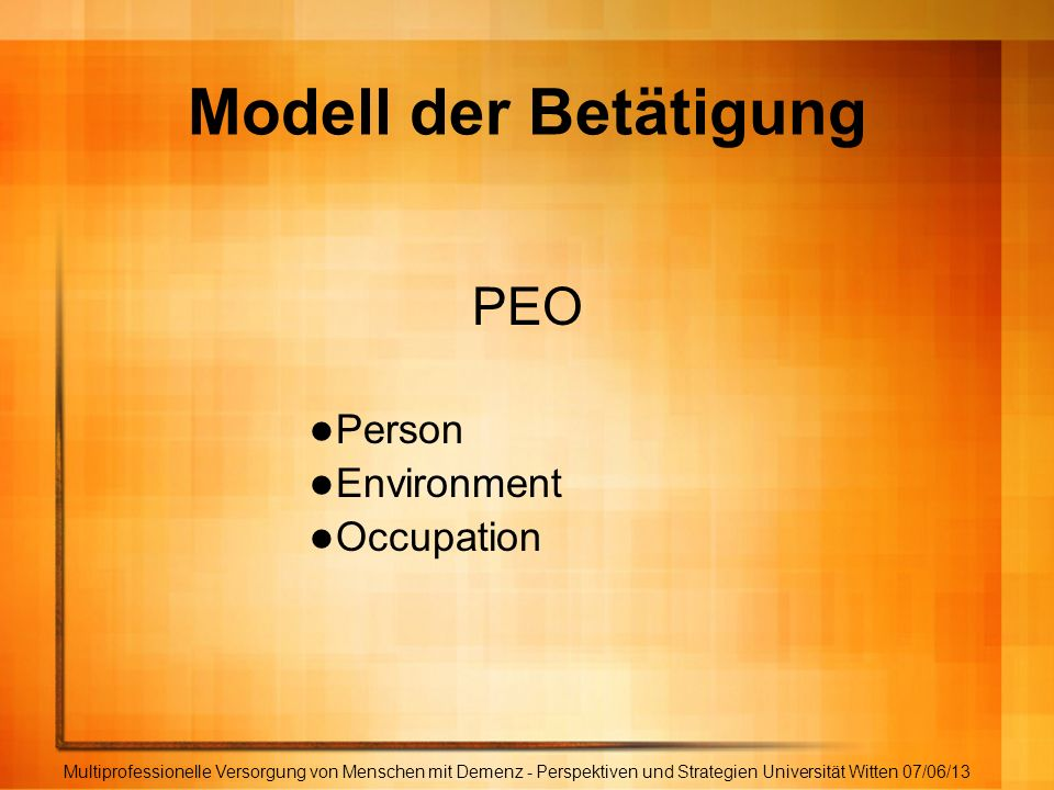 Modell der Betätigung PEO Person Environment Occupation