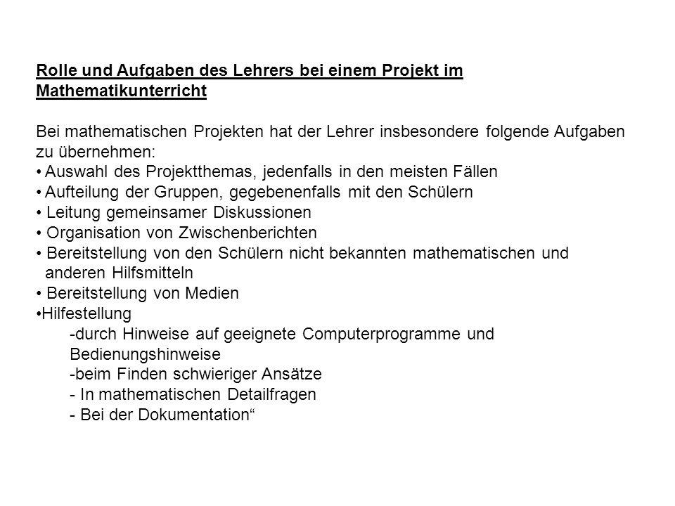 Rolle und Aufgaben des Lehrers bei einem Projekt im Mathematikunterricht