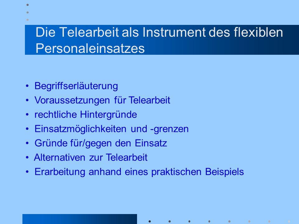 Die Telearbeit als Instrument des flexiblen Personaleinsatzes