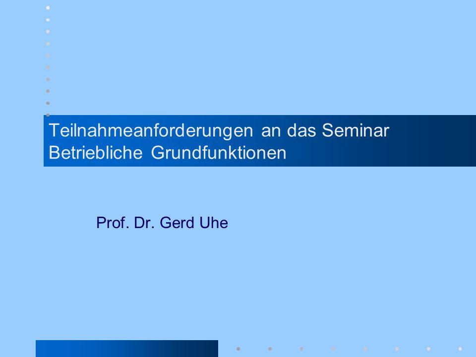 Teilnahmeanforderungen an das Seminar Betriebliche Grundfunktionen