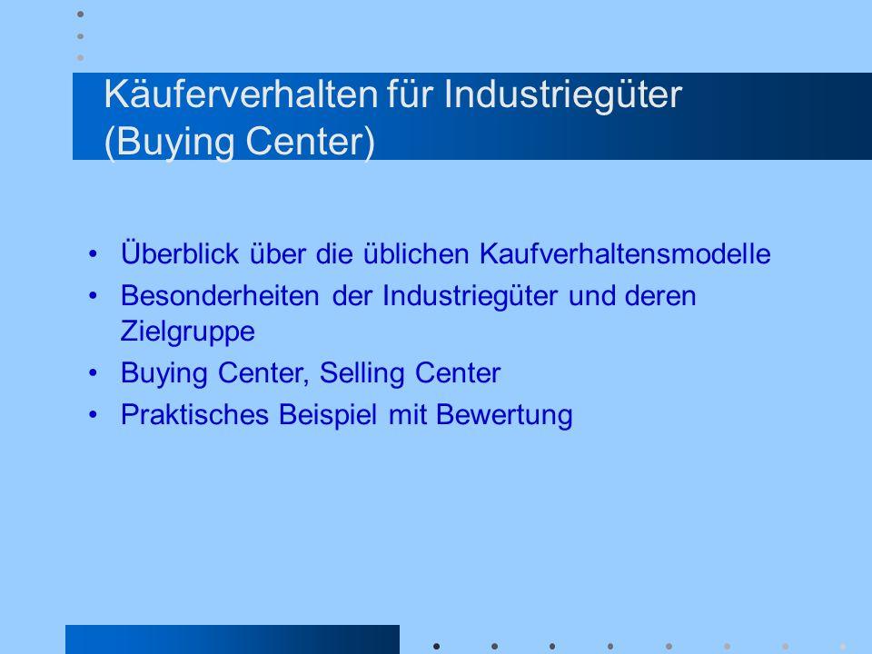 Käuferverhalten für Industriegüter (Buying Center)