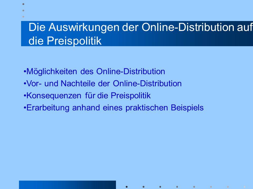 Die Auswirkungen der Online-Distribution auf die Preispolitik