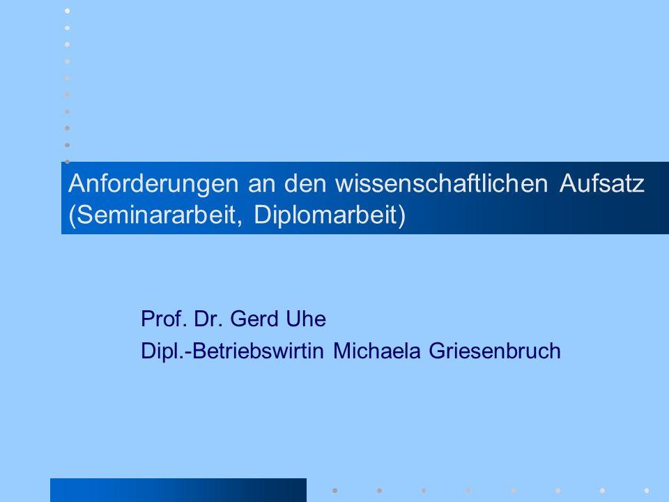 Prof. Dr. Gerd Uhe Dipl.-Betriebswirtin Michaela Griesenbruch